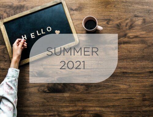 Newsletter – Summer 2021